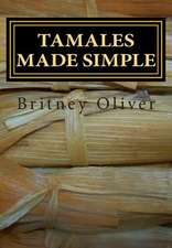 Tamales Made Simple
