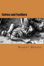Fairies and Fusiliers