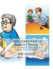 Lake Arrowhead Safety Book