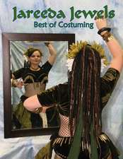 Jareeda Jewels Best of Costuming