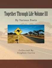 Together Through Life Volume III