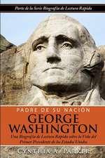 Padre de Su Nacion - George Washington
