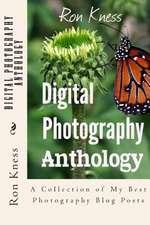 Digital Photography Anthology