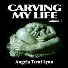 Carving My Life