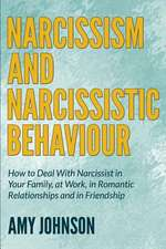 Narcissism and Narcissistic Behaviour