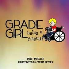 Gradie Girl Helps a Friend