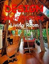 Design & Architecture Living Room Part 2