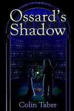 Ossard's Shadow