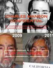 Charles Manson Confidential