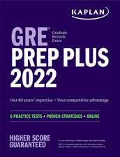 GRE Prep Plus 2022 Our 80 year's expertise = Your competitive advantage 6 Practice Tests + Proven Strategies + Online