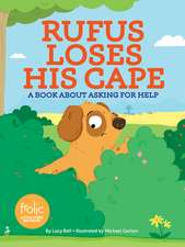 Rufus Loses His Cape