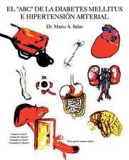 El ABC de La Diabetes Mellitus E Hipertension Arterial