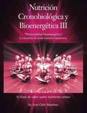 Nutricion Cronobiologica y Bioenergetica III (Edicion a Color)