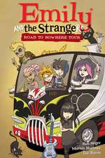 Emily And The Strangers Volume 3: Road To Nowhere