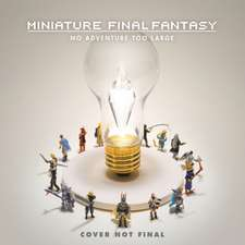 Miniature Final Fantasy