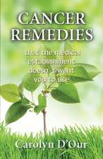 Cancer Remedies That the Medical Establishment Doesn't Want You to Use:  La Venida Gloria