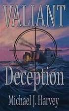 Valiant Deception