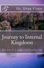 Journey to Internal Kingdoms