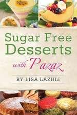Sugar Free Desserts with Pazaz