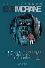 Bob Morane - Les Murailles D'Ananke