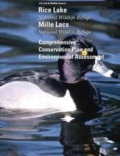 Rice Lake and Mille Lacs National Wildlife Refuges Comprehensive Conservation Plan