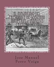 El Magnicidio del Presidente de Gobierno Juan Prim - Analisis Criminalistico