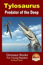 Tylosaurus - Predator of the Deep