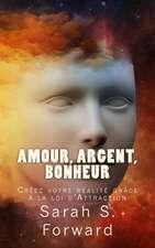 Amour, Argent, Bonheur