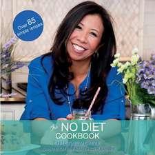 The No Diet Cookbook