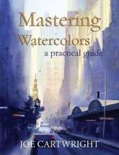 Mastering Watercolors