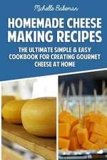 Homemade Cheese Making Recipes