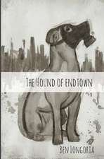 The Hound of Endtown