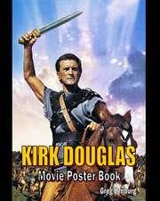 Kirk Douglas Movie Poster Book