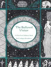 The Bullywol Visitor