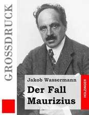 Der Fall Maurizius (Grossdruck)
