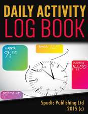 Daily Activity Log Book