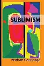 Sublimism