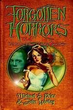 Forgotten Horrors Vol. 4