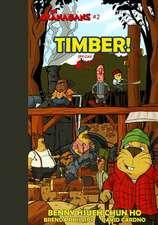 Timber! (the Okanagans, No. 2) Special Color Edition