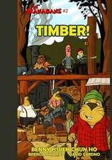 Timber! (the Okanagans, No. 2)