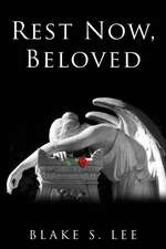 Rest Now, Beloved