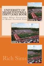 University of Miami Football Dirty Joke Book