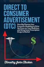 Direct to Consumer Advertisement (Dtc)