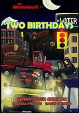 Two Birthdays (the Okanagans, No. 3)