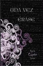 Una Vez Erase