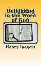 Delighting in the Word of God