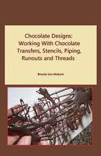 Chocolate Designs: Chocolate Designs