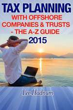 Tax Planning with Offshore Companies & Trusts 2015