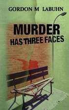 Murder Has Three Faces