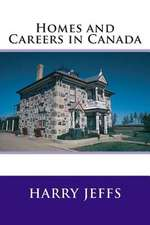 Homes and Careers in Canada